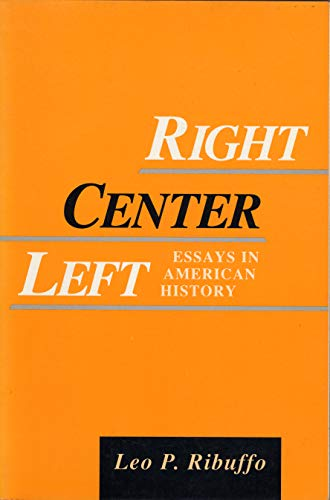 Right Center Left: Essays in A