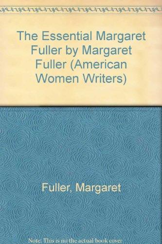 9780813517773: The Essential Margaret Fuller