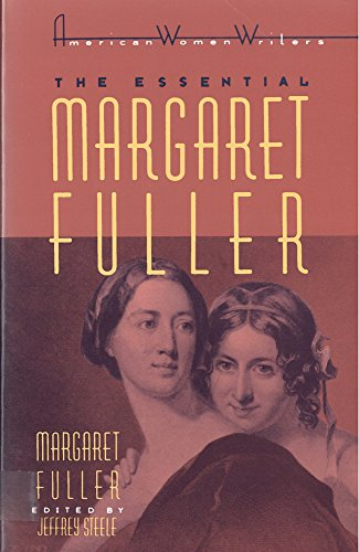 9780813517780: The Essential Margaret Fuller by Margaret Fuller (American Women Writers)