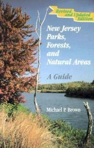 9780813517896: New Jersey Parks, Forests, and Natural Areas: A Guide