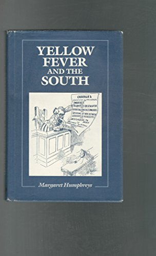 9780813518206: Yellow Fever and the South (Health & medicine in American society)