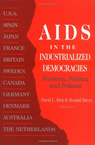 9780813518220: AIDS in Industrialized Democracies: Passions, Politics, and Policies