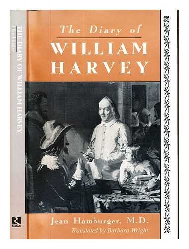 9780813518268: The Diary of William Harvey: The Imaginary Journal of the Physician Who Revolutionized Medicine