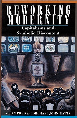 9780813518329: Reworking Modernity: Capitalisms and Symbolic Discontent (Hegemony and Experience)