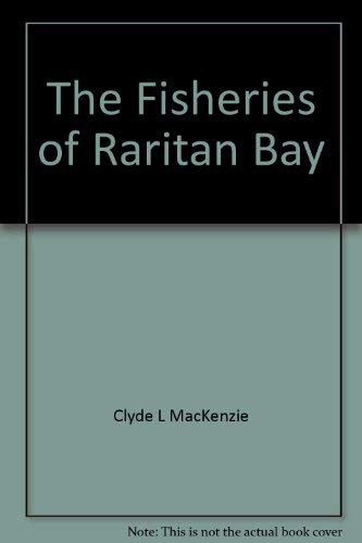 9780813518398: The Fisheries of Raritan Bay