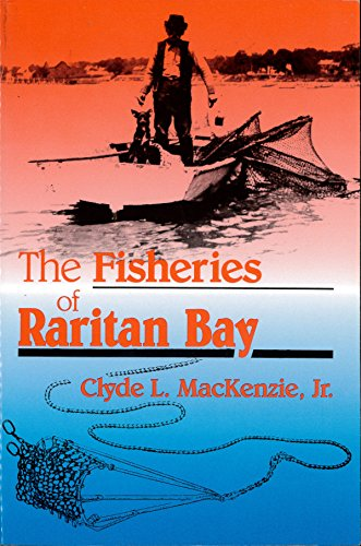 9780813518404: The Fisheries Of Raritan Bay