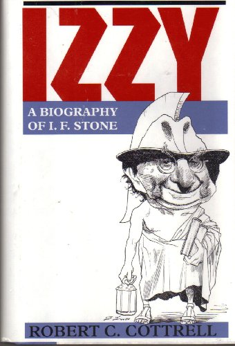 9780813518473: Izzy: A Biography