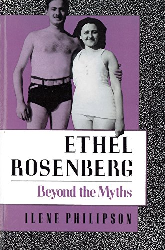 9780813519173: Ethel Rosenberg: Beyond the Myths