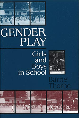 9780813519234: Gender Play: Girls and Boys in School