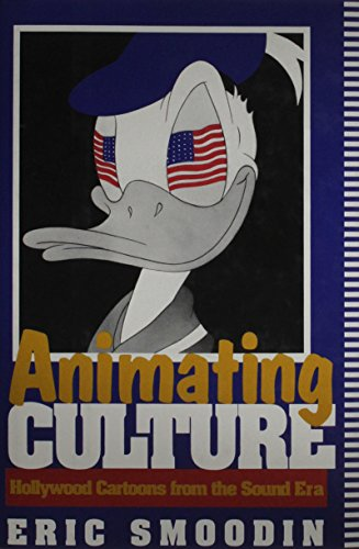 9780813519487: Animating Culture: Hollywood Cartoons from the Sound Era (Communications, Media, and Culture Series)