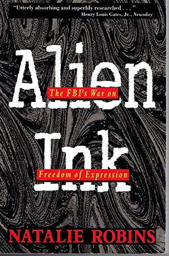 9780813519548: Alien Ink: The Fbi's War on Freedom of Expression