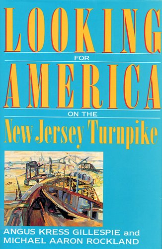 9780813519555: Looking for America on the New Jersey Turnpike
