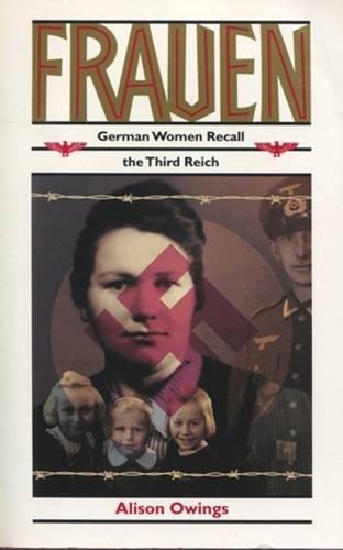 9780813519920: Frauen: German Women Recall the Third Reich