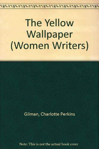9780813519937: The Yellow Wallpaper