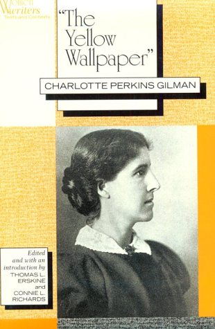 9780813519944: The Yellow Wallpaper (Women Writers : Texts and Contexts)