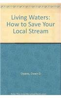 9780813519975: Living Waters: How to Save Your Local Stream