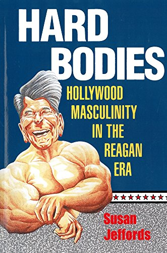 9780813520032: Hard Bodies: Hollywood Masculinity in the Reagan Era