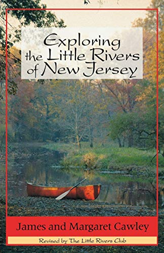9780813520148: Exploring the Little Rivers of New Jersey