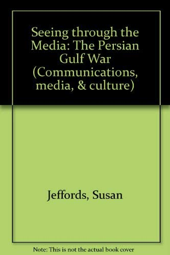 9780813520414: Seeing Through the Media: The Persian Gulf War
