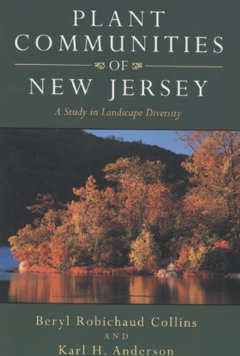 9780813520704: Plant Communities of New Jersey: A Study in Landscape Diversity
