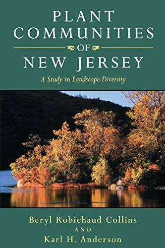 9780813520711: Plant Communities of New Jersey: A Study in Landscape Diversity