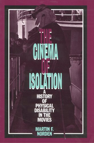 9780813521046: The Cinema of Isolation: A History of Physical Disability in the Movies