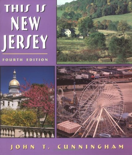 This Is New Jersey: Cunningham, John T.
