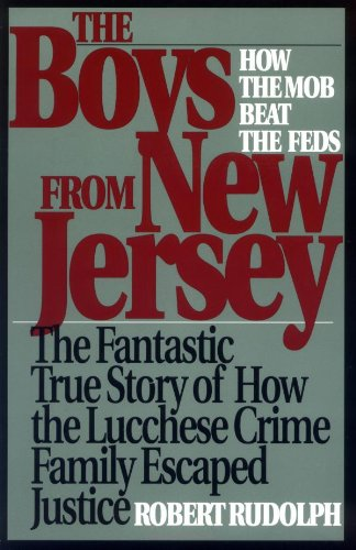 9780813521541: The Boys from New Jersey: How the Mob Beat the Feds
