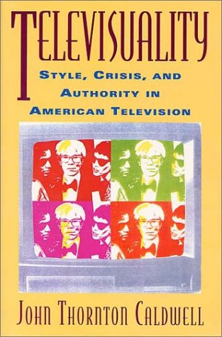 9780813521633: Televisuality: Style, Crisis, and Authority in American Television (Communications, Media, and Culture)