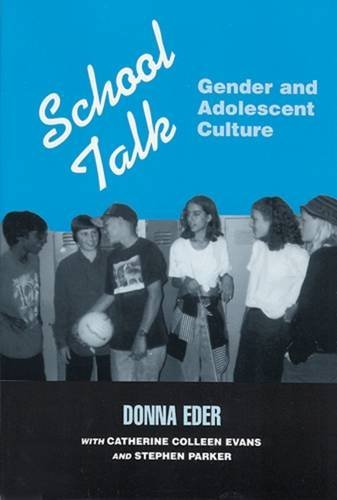 9780813521787: School Talk: Gender and Adolescent Culture