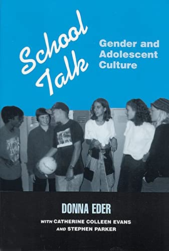 9780813521794: School Talk: Gender and Adolescent Culture
