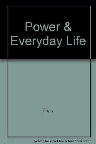 9780813522043: Power & Everyday Life