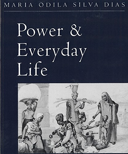 9780813522050: Power & Everyday Life: The Lives of Working Women in Nineteenth-Century Brazil