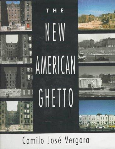 9780813522098: The New American Ghetto