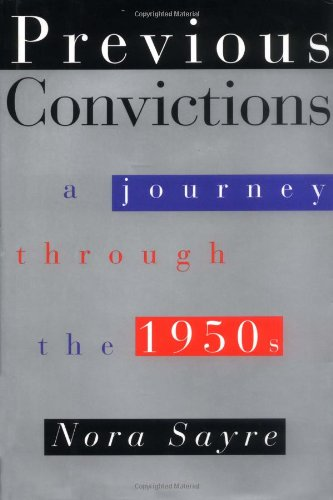 Previous Convictions; A Journey through the 1950s