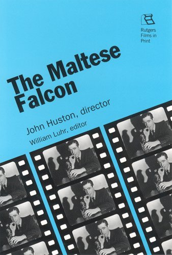 The Maltese Falcon: John Huston, director (Rutgers