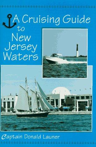 9780813522388: Cruising Guide To N J Waters