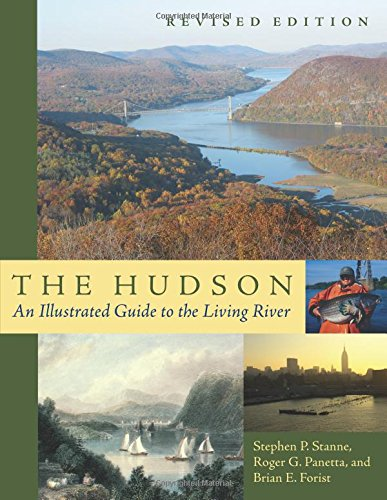 9780813522708: The Hudson: An Illustrated Guide to the Living River
