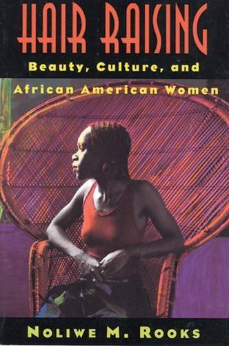 9780813523118: Hair Raising: Beauty, Culture, and African American Women