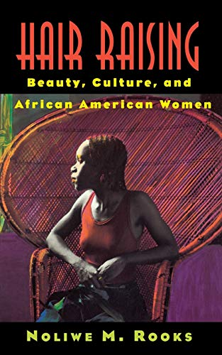 9780813523125: Hair Raising: Beauty, Culture, and African American Women