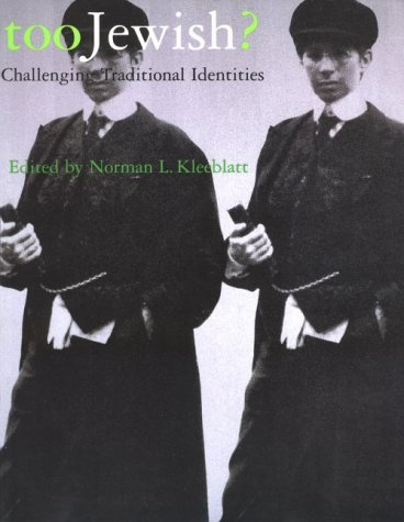 9780813523279: Too Jewish?: Challenging Traditional Identities