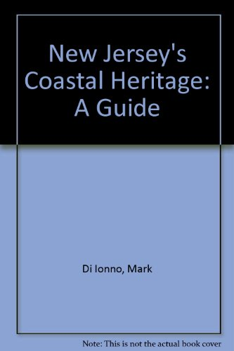 9780813523415: New Jersey's Coastal Heritage: A Guide