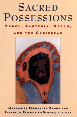 9780813523613: Sacred Possessions: Vodou, Santerfa, Obeah, and the Caribbean (Studies of Great Texts in Science)