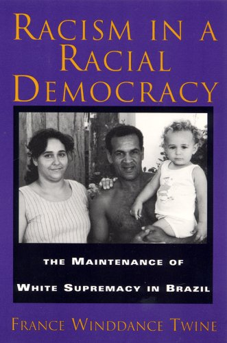 9780813523644: Racism in a Racial Democracy: The Maintenance of White Supremacy in Brazil