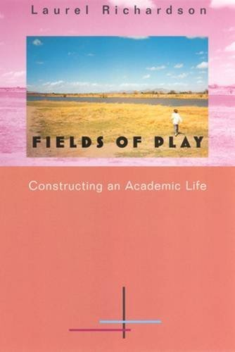 9780813523781: Fields of Play: Constructing an Academic Life