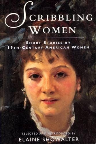 9780813523927: Scribbling Women: Short Stories by 19th-Century American Women