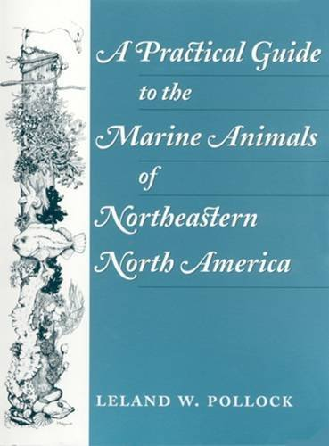 9780813523989: A Practical Guide to the Marine Animals of Northeastern North America