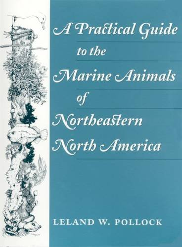 9780813523996: A Practical Guide to the Marine Animals of Northeastern North America