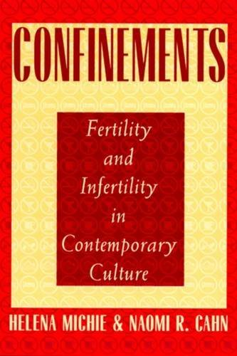 9780813524320: Confinements: Fertility and Infertility in Contemporary Culture