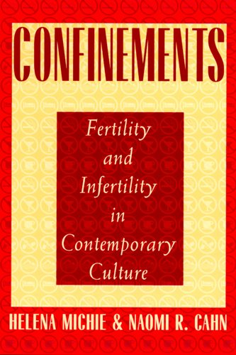 9780813524337: Confinements: Fertility and Infertility in Contemporary Culture